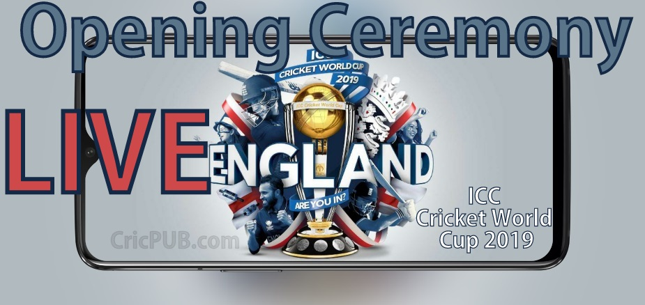 ICC Cricket World Cup Opening Ceremony Live Streaming
