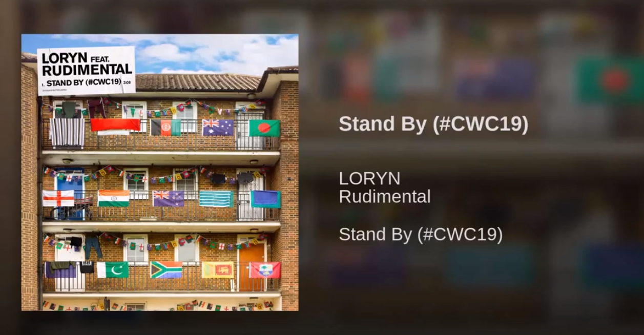 Official World Cup 2019 Theme Song Stand By LORYN